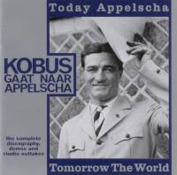 Today Appelscha tomorrow the world
